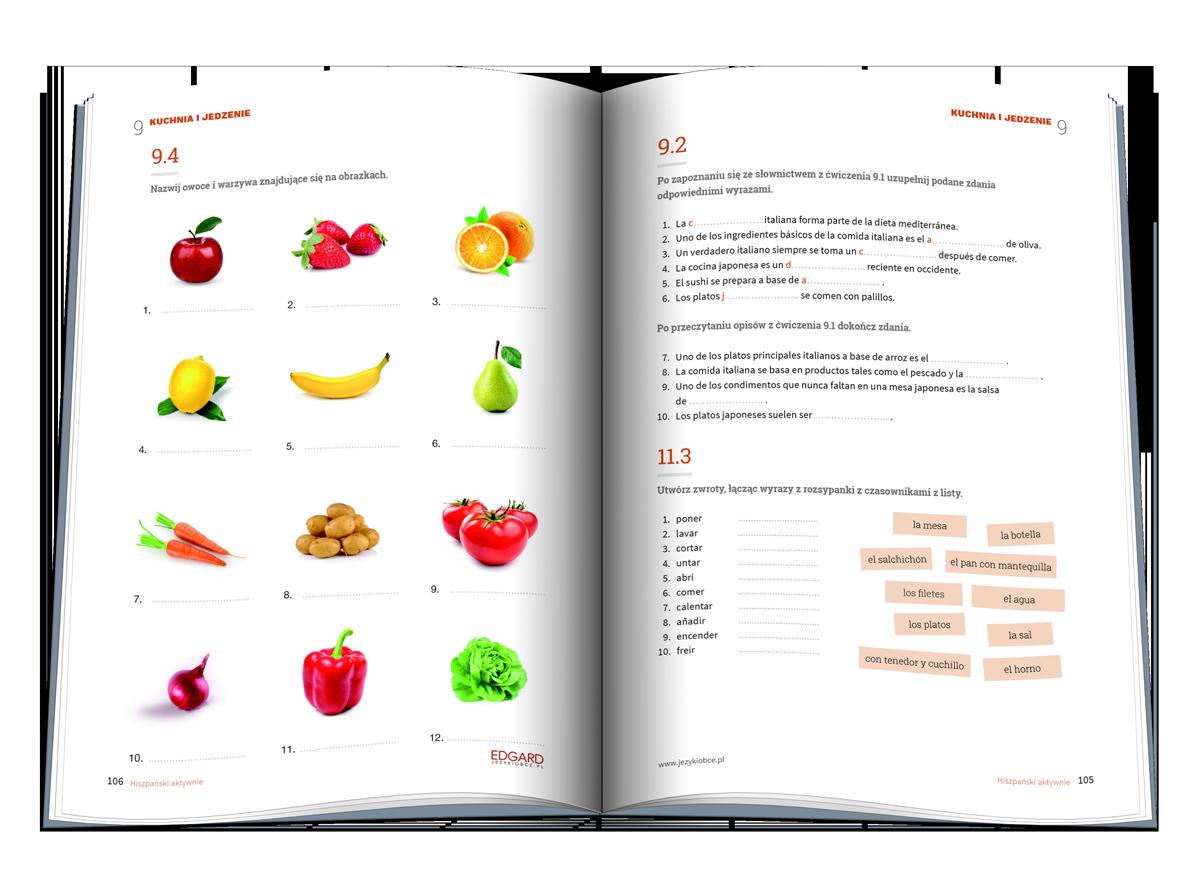Hiszpański AKTYWNIE! Trening na 200 sposobów to zbiór ćwiczeń z języka hiszpańskiego dla znających pdstawy i średnio zaawansowanych (poziom A2-B1). Różnorodne zadania utrwalają słownictwo i ćwiczą zastosowanie struktur gramatycznych w praktyce.