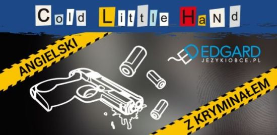 Angielski z kryminałem Cold Little Hand - aplikacja mobilna - nauka języka angielskiego