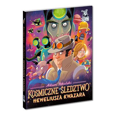Kosmiczne śledztwo Kapitan Nauka - książka dla 6 latka
